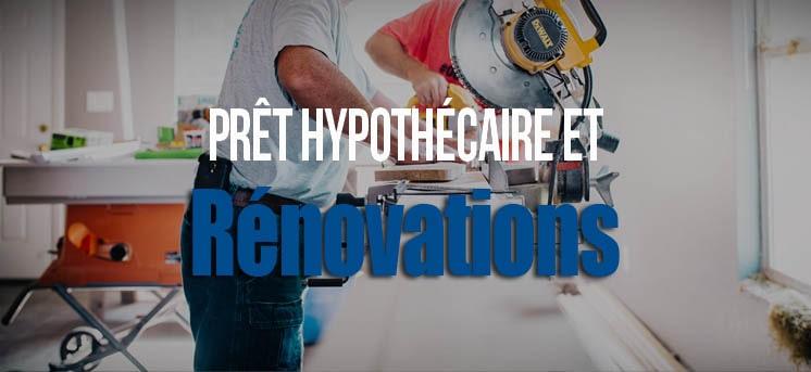 Prêt hypothèque rénovation